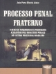 processo-penal-fraterno